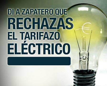 Di a Zapatero que rechazas el tarifazo eléctrico